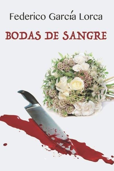 Bodas de sangre, de Federico García Lorca