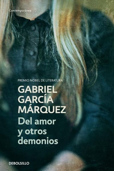 Del amor y otros demonios, de Gabriel García Márquez