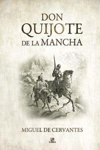 Don Quijote de la Mancha, de Miguel de Cervantes