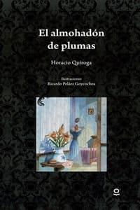 El almohadón de plumas, de Horacio Quiroga