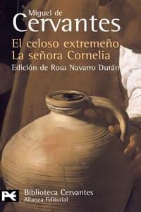 El celoso extremeño, de Miguel de Cervantes