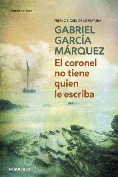 El coronel no tiene quien le escriba, de Gabriel García Márquez