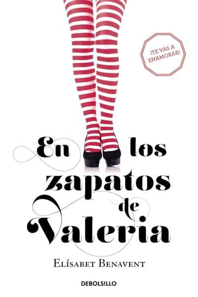 En los zapatos de Valeria, de Elísabet Benavent