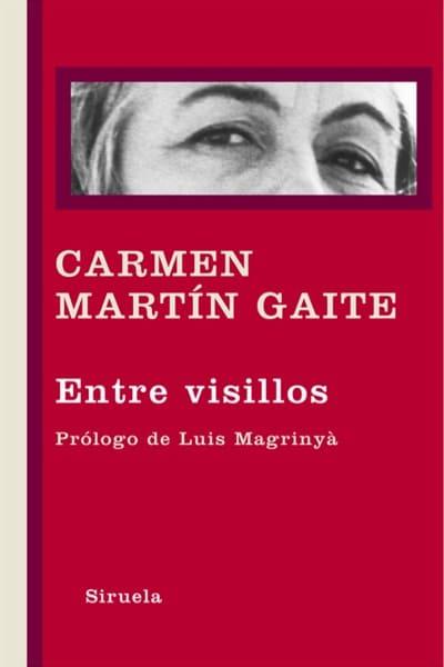 Entre visillos, de Carmen Martín Gaite
