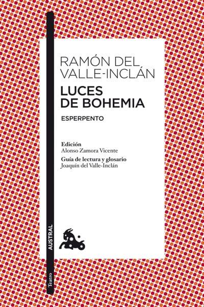 Luces de bohemia, de Ramón María del Valle-Inclán