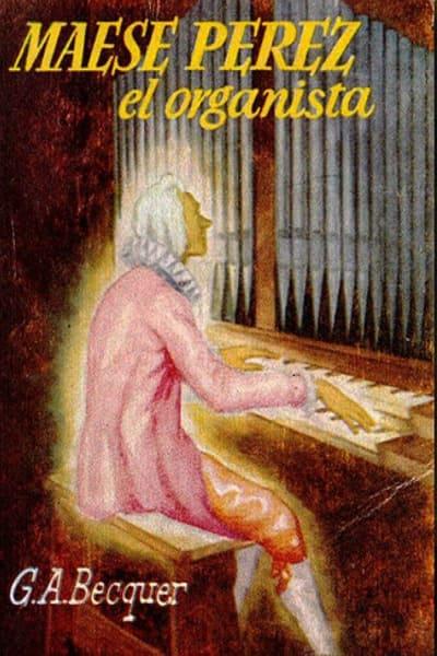 Maese Pérez, el organista